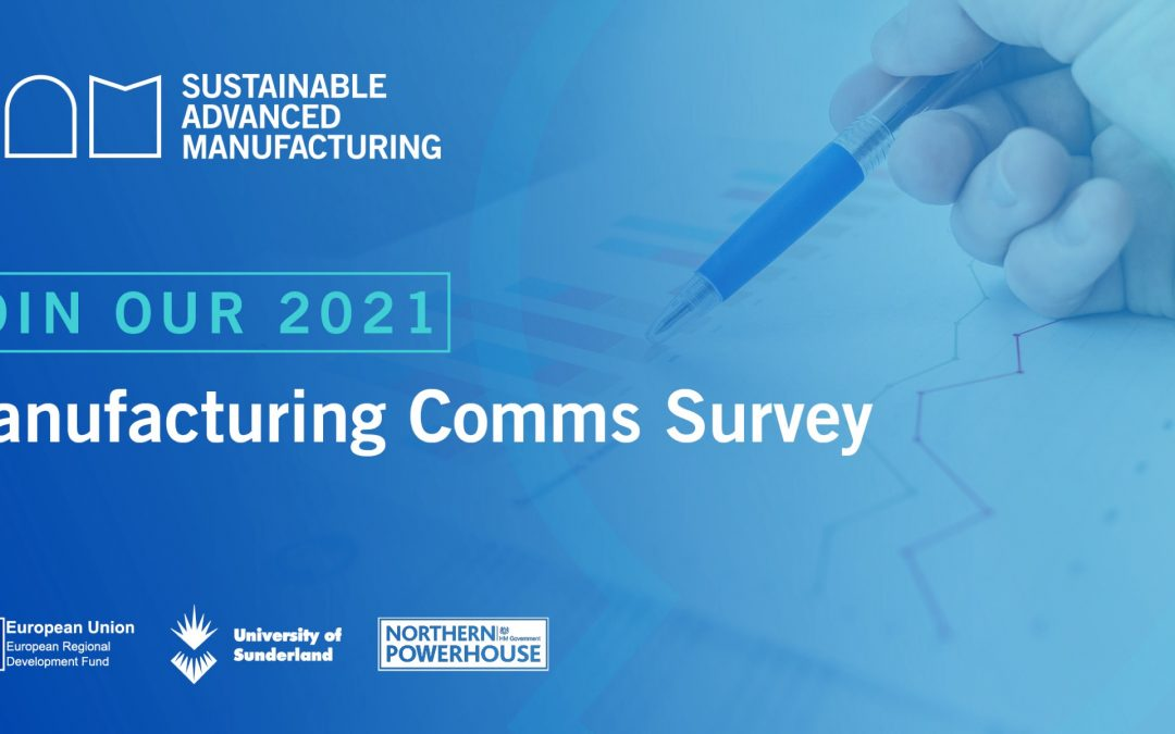 STRATEGIC PARTNER: Sustainable Advanced Manufacturing (SAM) Project survey to continue helping the region's manufacturers innovate and grow.