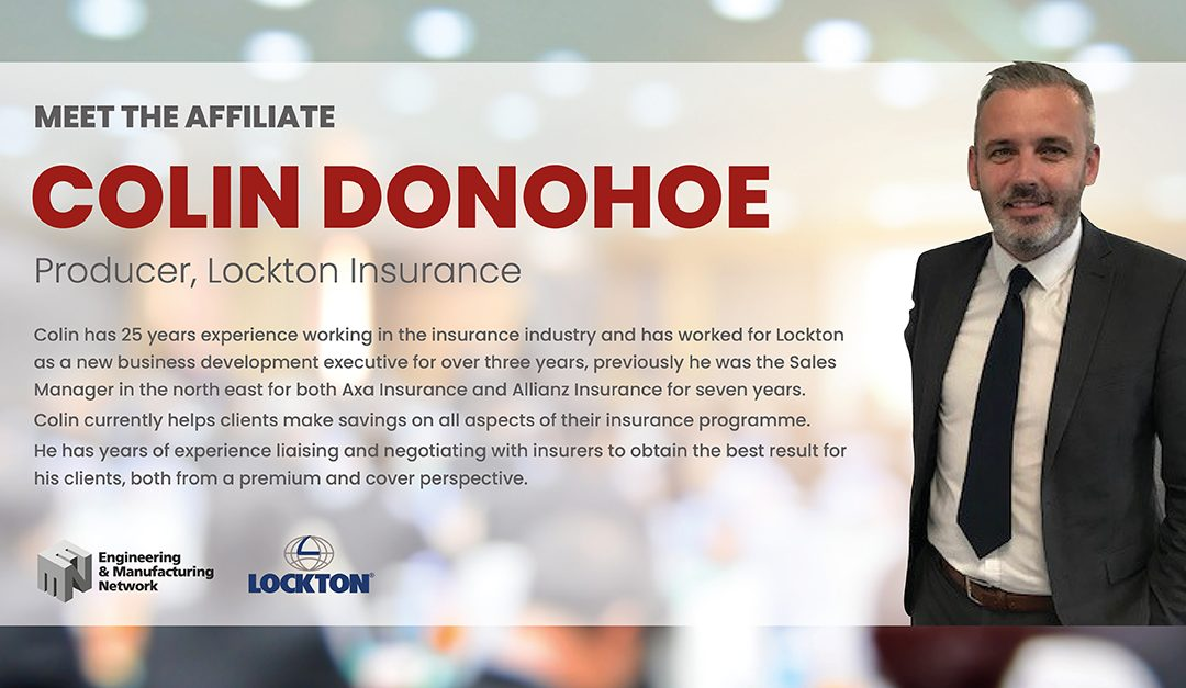 AFFILIATE NEWS: Meet Colin Donohoe, Producer from Lockton Insurance and Affiliate Board Member.